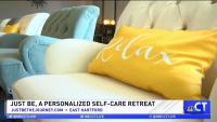 CT LIVE!: Just Be, A Personalized Self-Care Retreat
