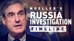 A Timeline of Mueller's Russia Investigation