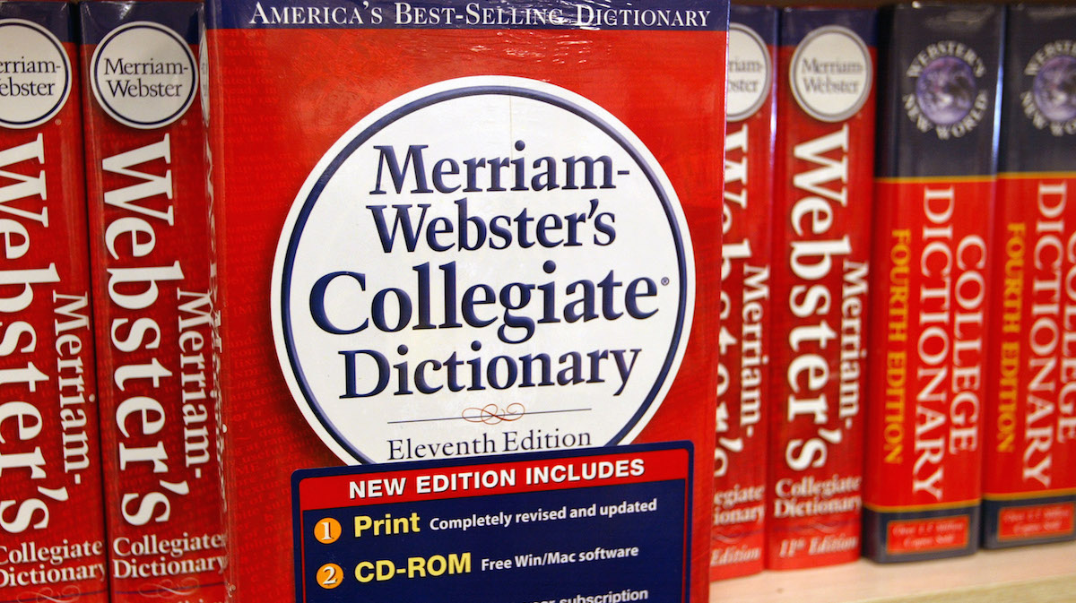 A Merriam-Webster's Collegiate Dictionary is displayed in a bookstore November 10, 2003 in Niles, Illinois.