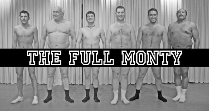 "Going All In on ""The Full Monty"""