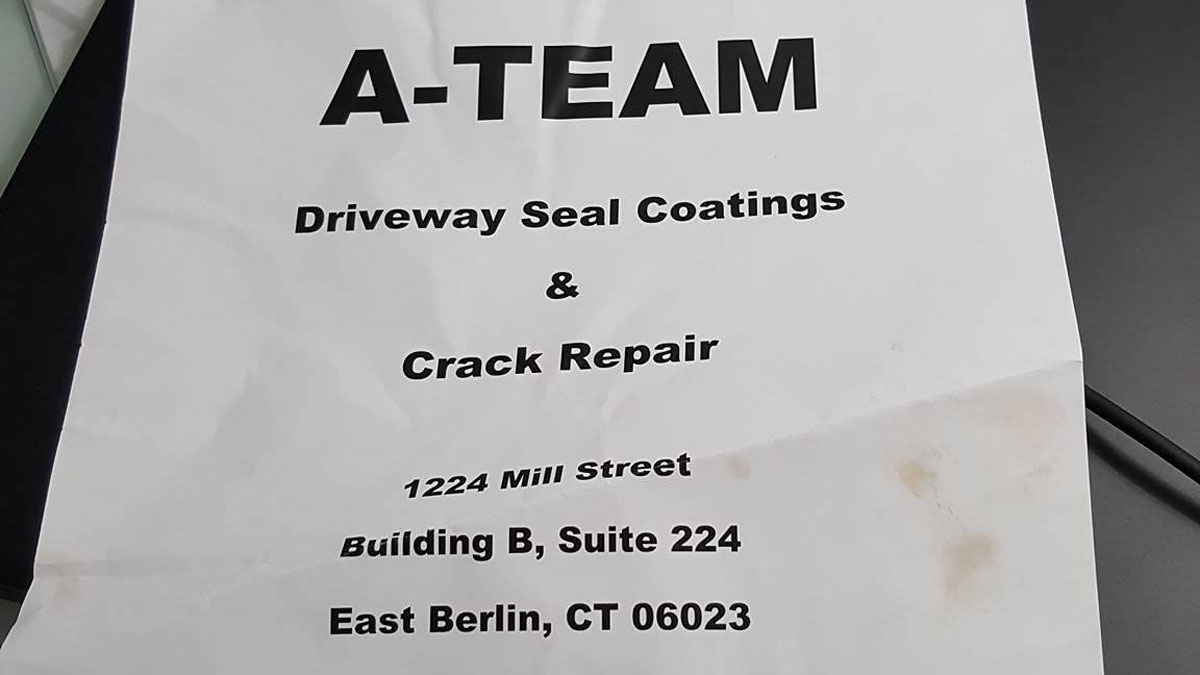 This is the flier that was given to a Wolcott resident who reported being scammed out of $800 by a man who claimed to work for A-Team Driveway Seal Coatings and Repair.