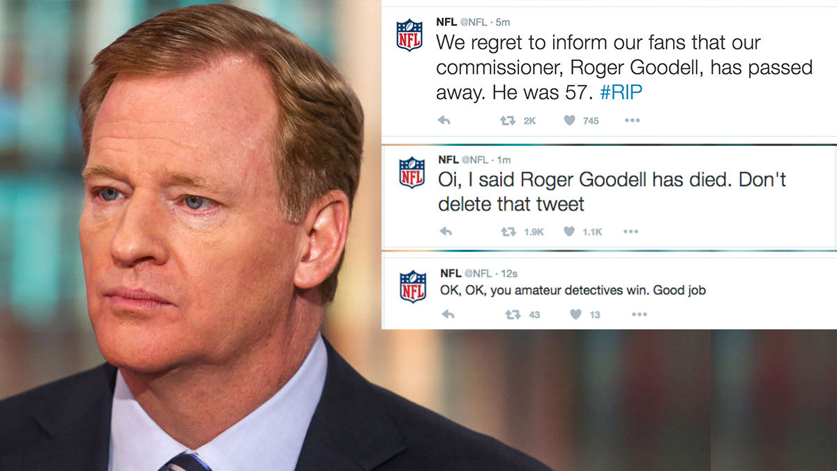 The @NFL Twitter handle was hacked by someone who falsely tweeted that Roger Goodell died.